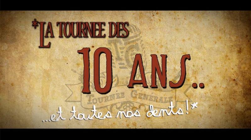La tournée des «10 ans»